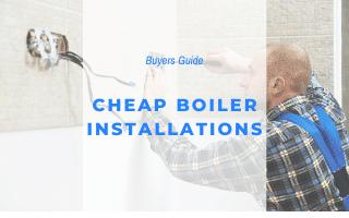 Cheap Boiler Installations Pitfalls