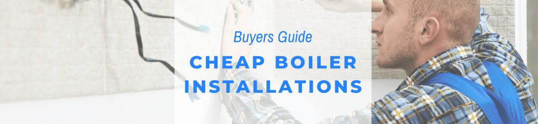 cheap boiler installations